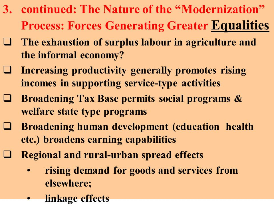 continued: The Nature of the Modernization Process: Forces Generating Greater Equalities