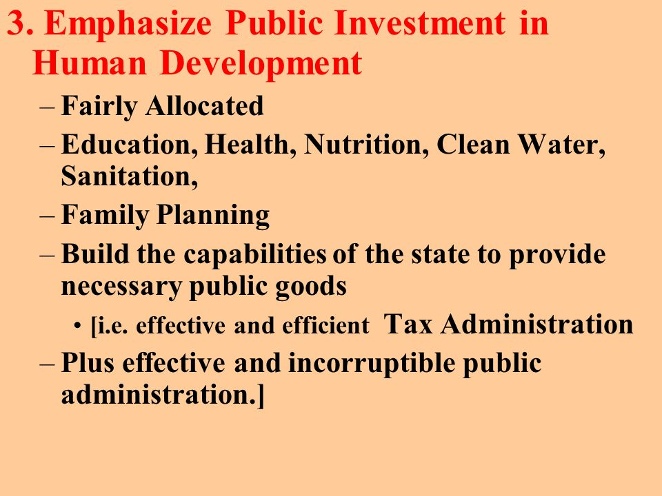 3. Emphasize Public Investment in Human Development