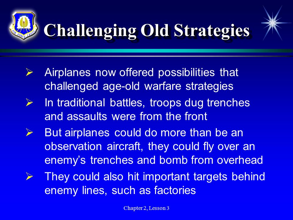Challenging Old Strategies