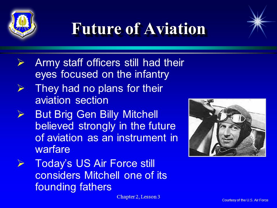Future of Aviation Army staff officers still had their eyes focused on the infantry. They had no plans for their aviation section.