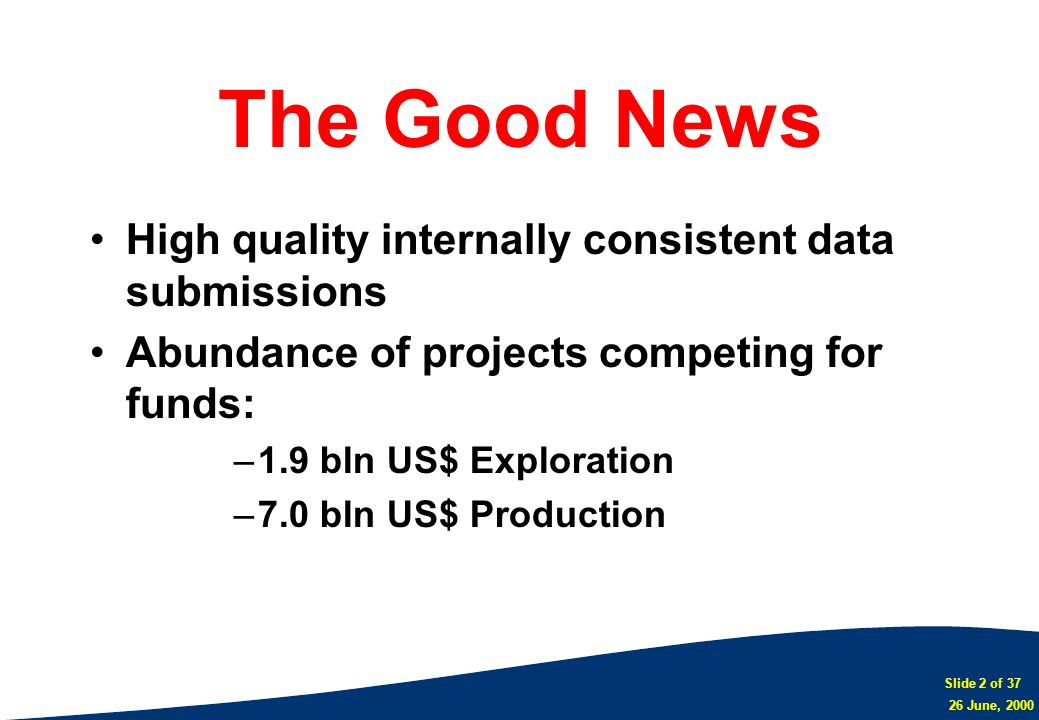 The Good News High quality internally consistent data submissions