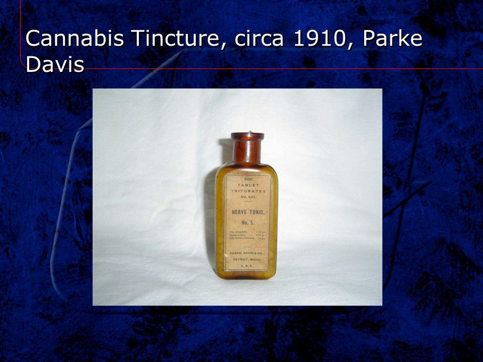 Cannabis Tincture, circa 1910, Parke Davis