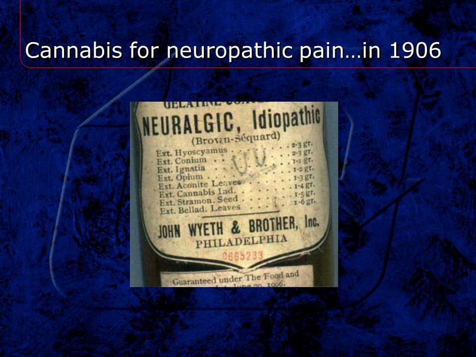 Cannabis for neuropathic pain…in 1906