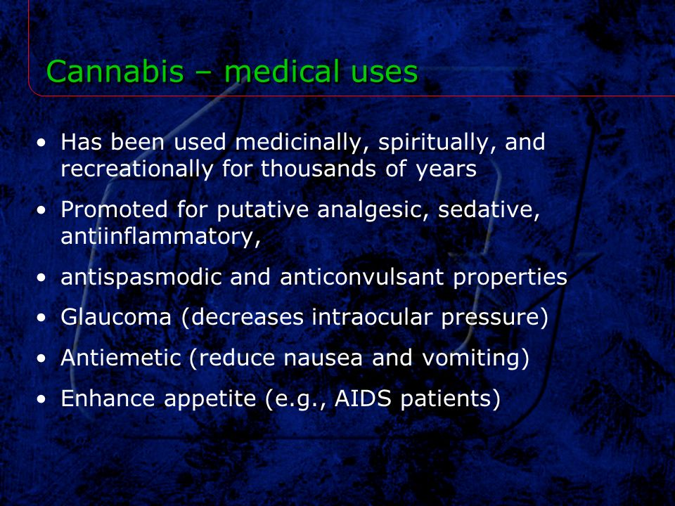 Cannabis – medical uses