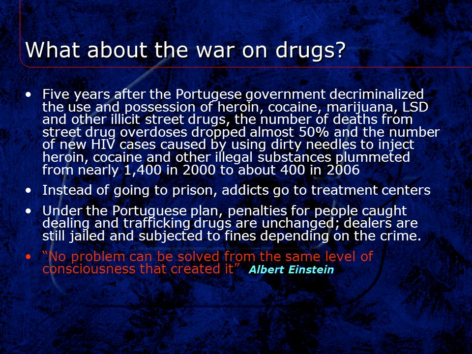 What about the war on drugs