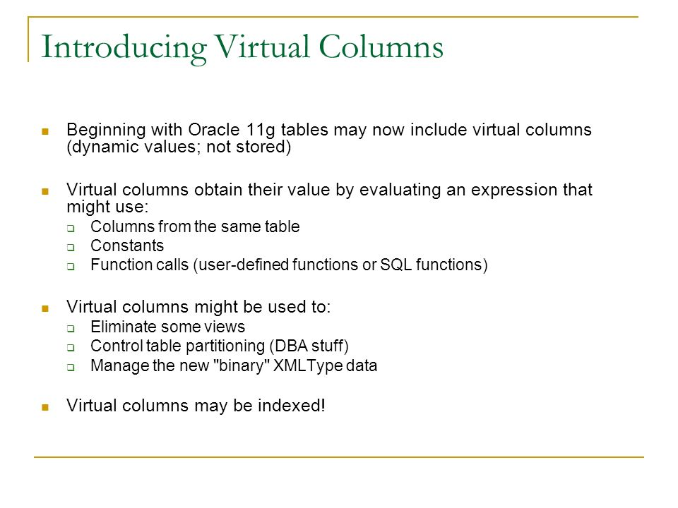 Introducing Virtual Columns