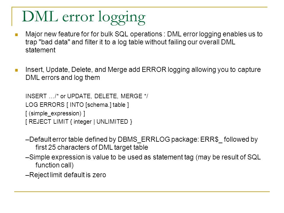 DML error logging