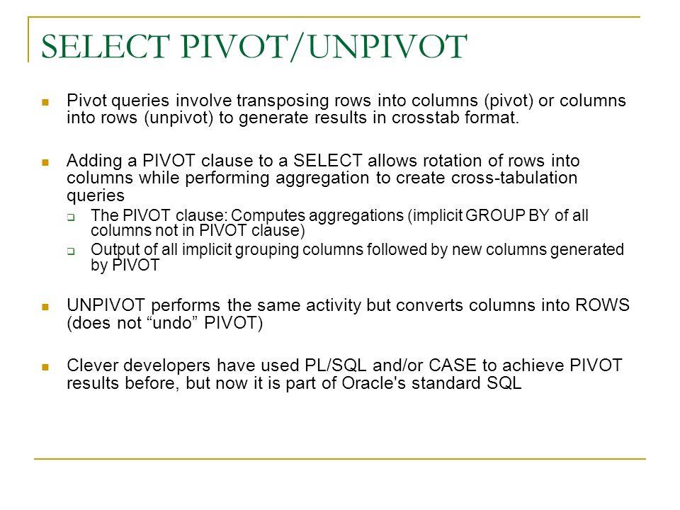 SELECT PIVOT/UNPIVOT