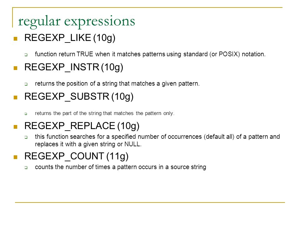 regular expressions REGEXP_LIKE (10g) REGEXP_INSTR (10g)