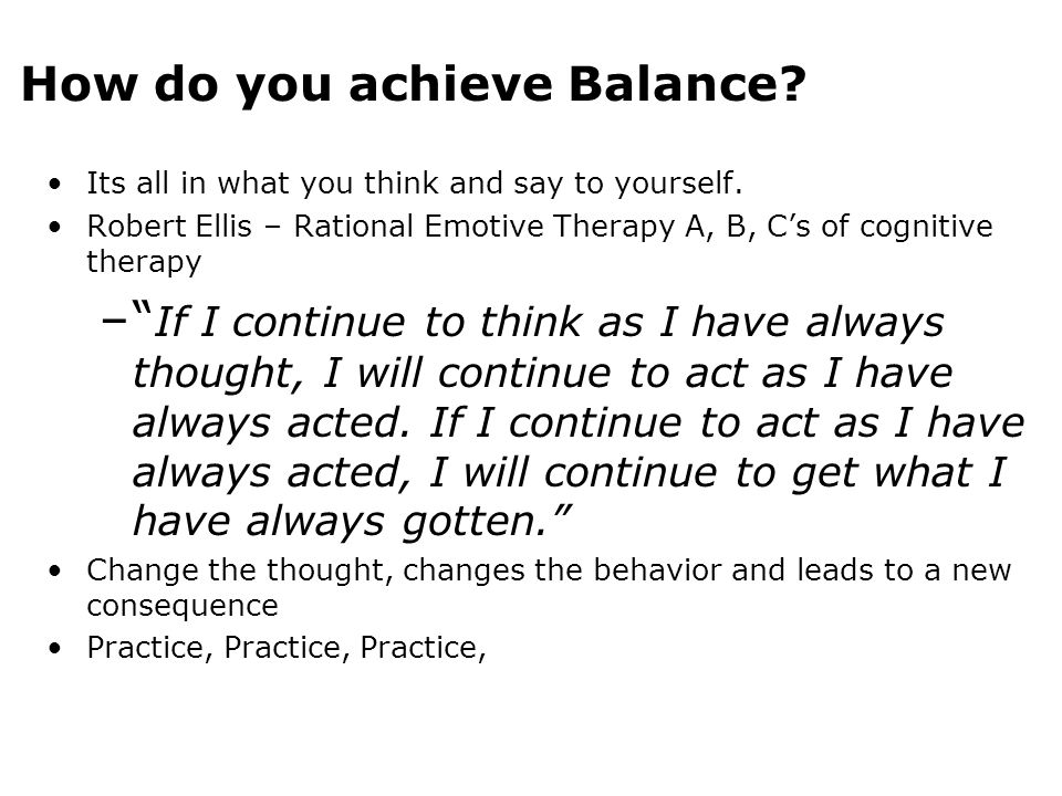 How do you achieve Balance