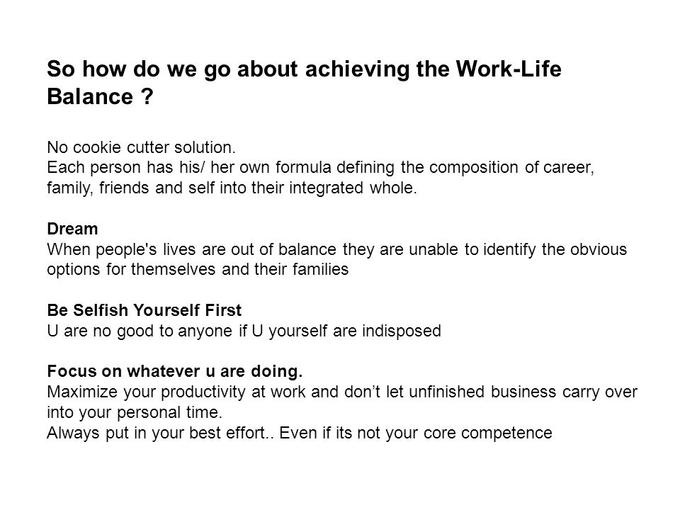 So how do we go about achieving the Work-Life Balance
