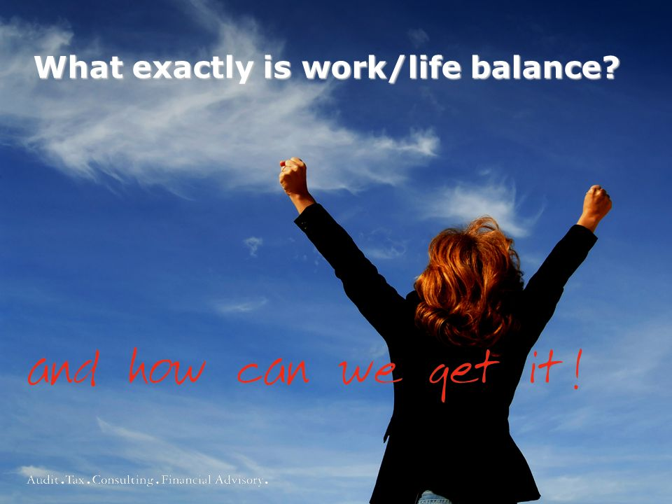 What exactly is work/life balance