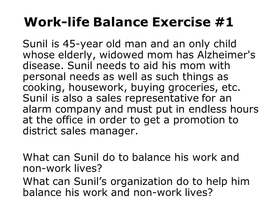 Work-life Balance Exercise #1