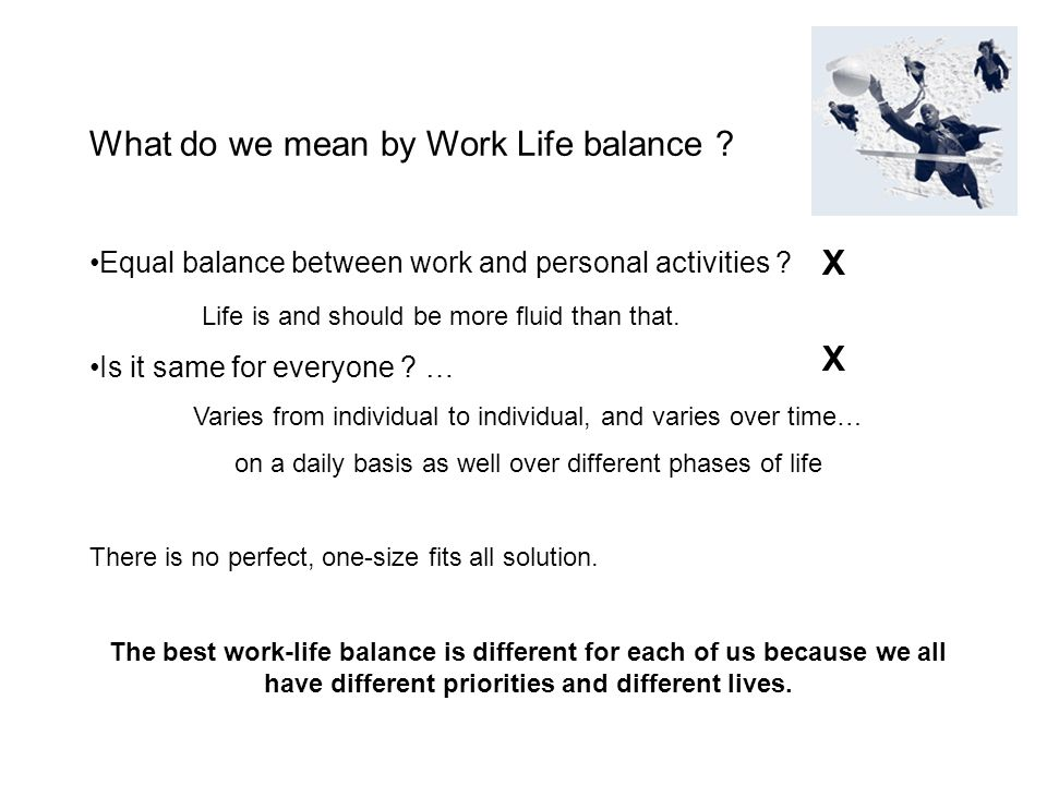 What do we mean by Work Life balance