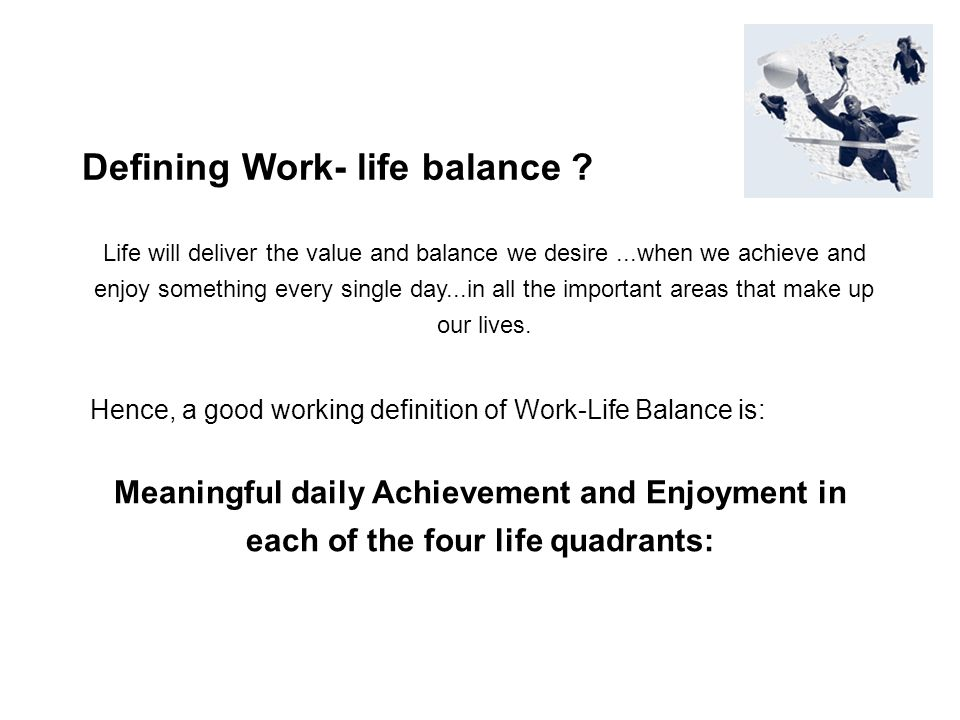 Defining Work- life balance