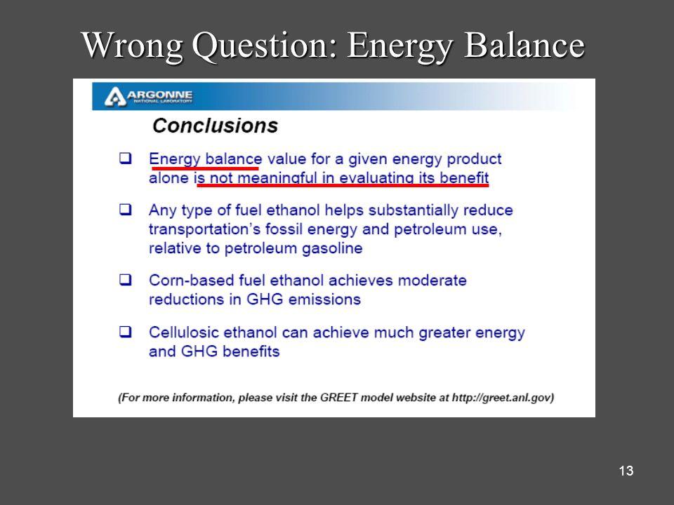 Wrong Question: Energy Balance