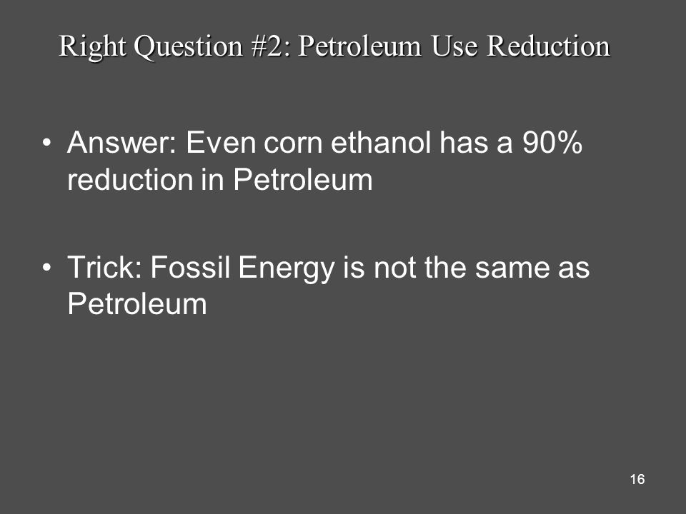 Right Question #2: Petroleum Use Reduction