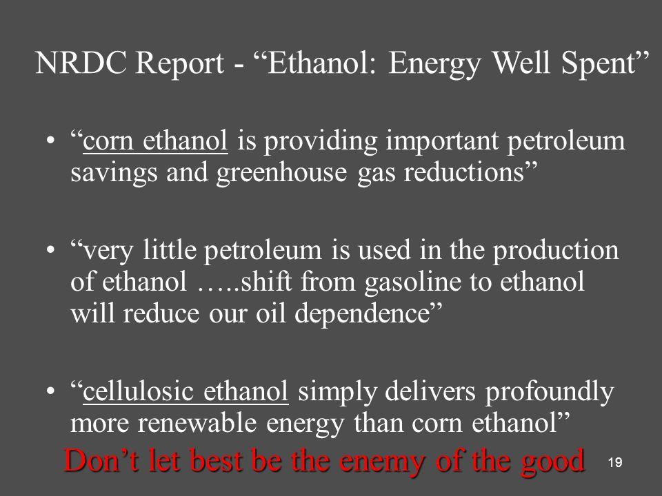NRDC Report - Ethanol: Energy Well Spent