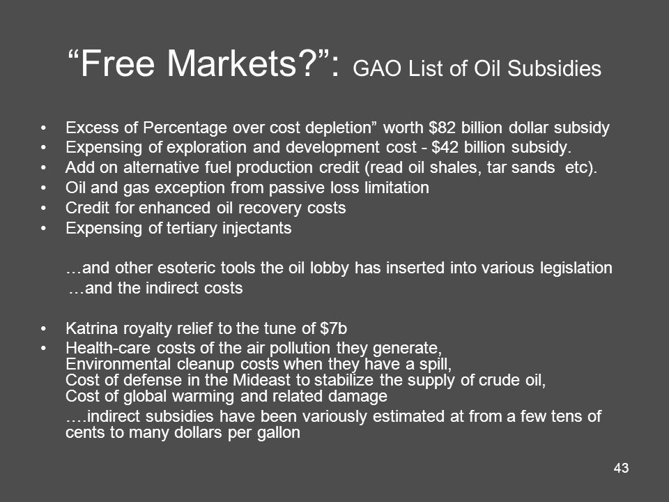 Free Markets : GAO List of Oil Subsidies
