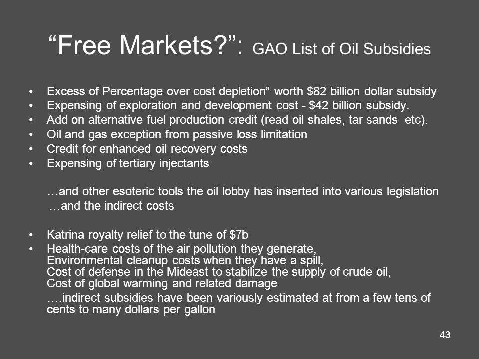 Free Markets : GAO List of Oil Subsidies