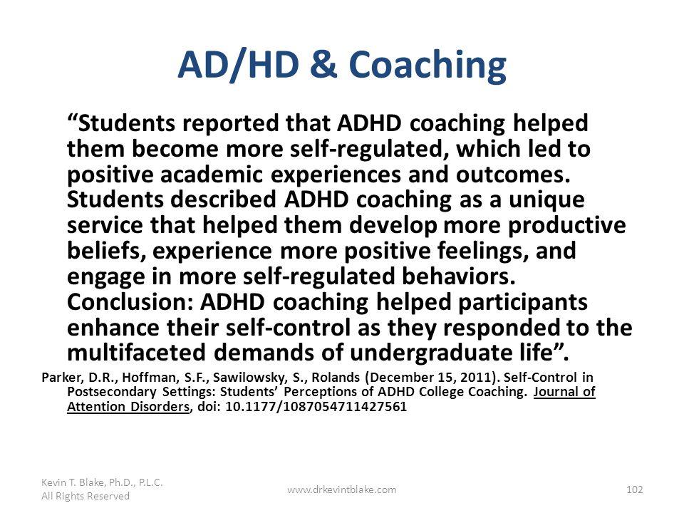 Kevin T. Blake, Ph.D., P.L.C. 3/25/2017. AD/HD & Coaching.