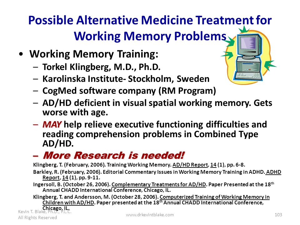 Possible Alternative Medicine Treatment for Working Memory Problems