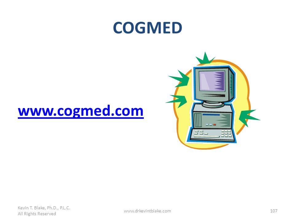 COGMED www.cogmed.com Kevin T. Blake, Ph.D., P.L.C. 3/25/2017