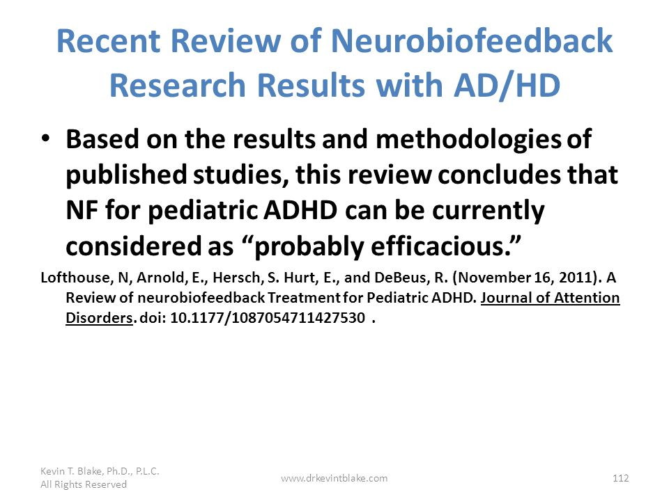 Recent Review of Neurobiofeedback Research Results with AD/HD