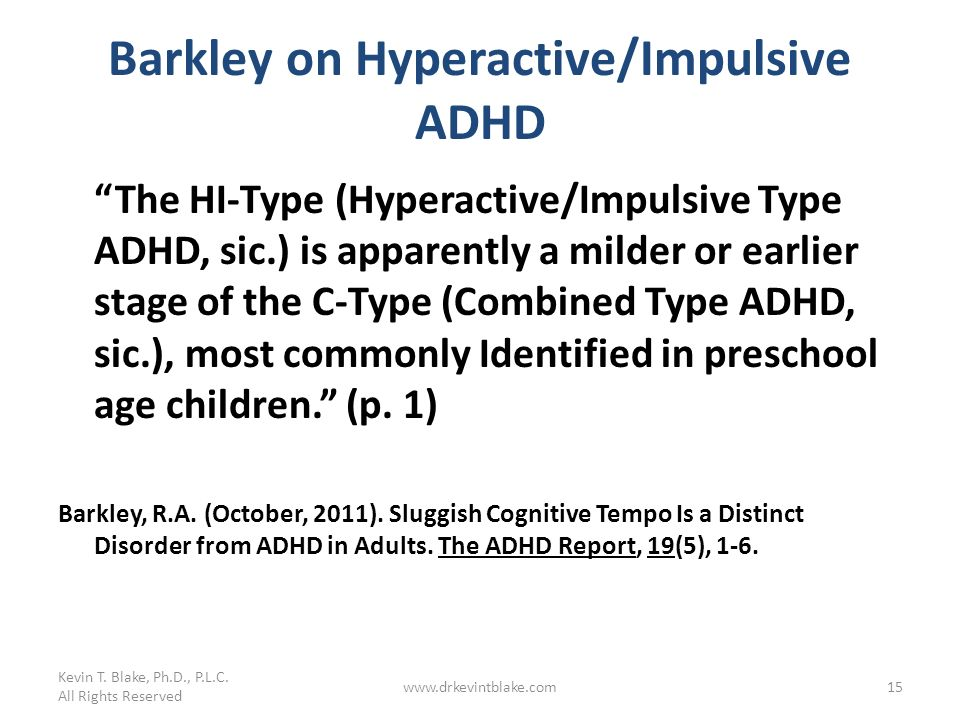 Barkley on Hyperactive/Impulsive ADHD