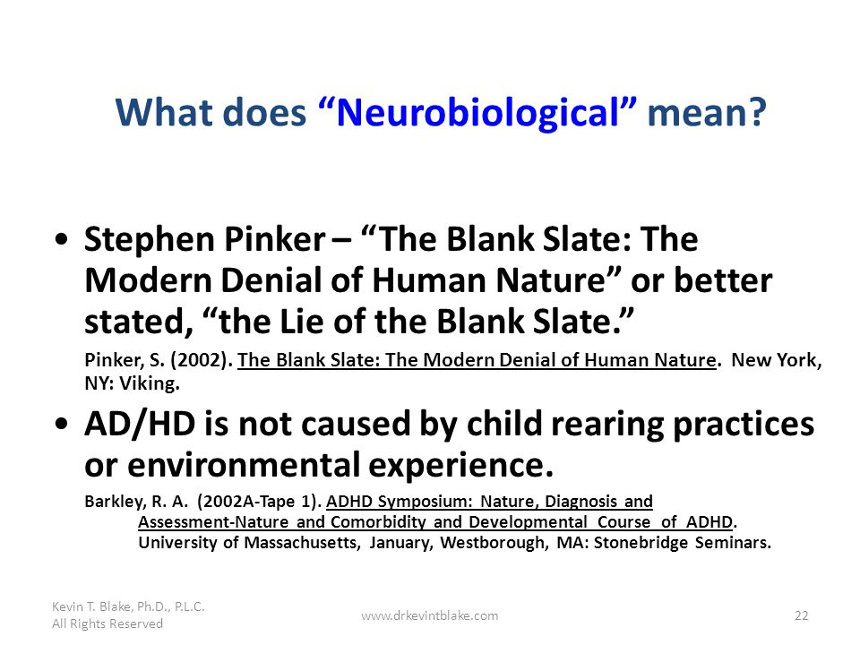 What does Neurobiological mean