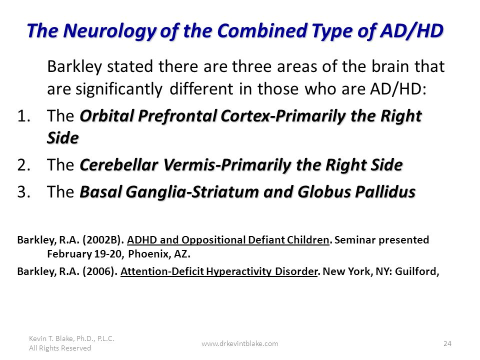 The Neurology of the Combined Type of AD/HD