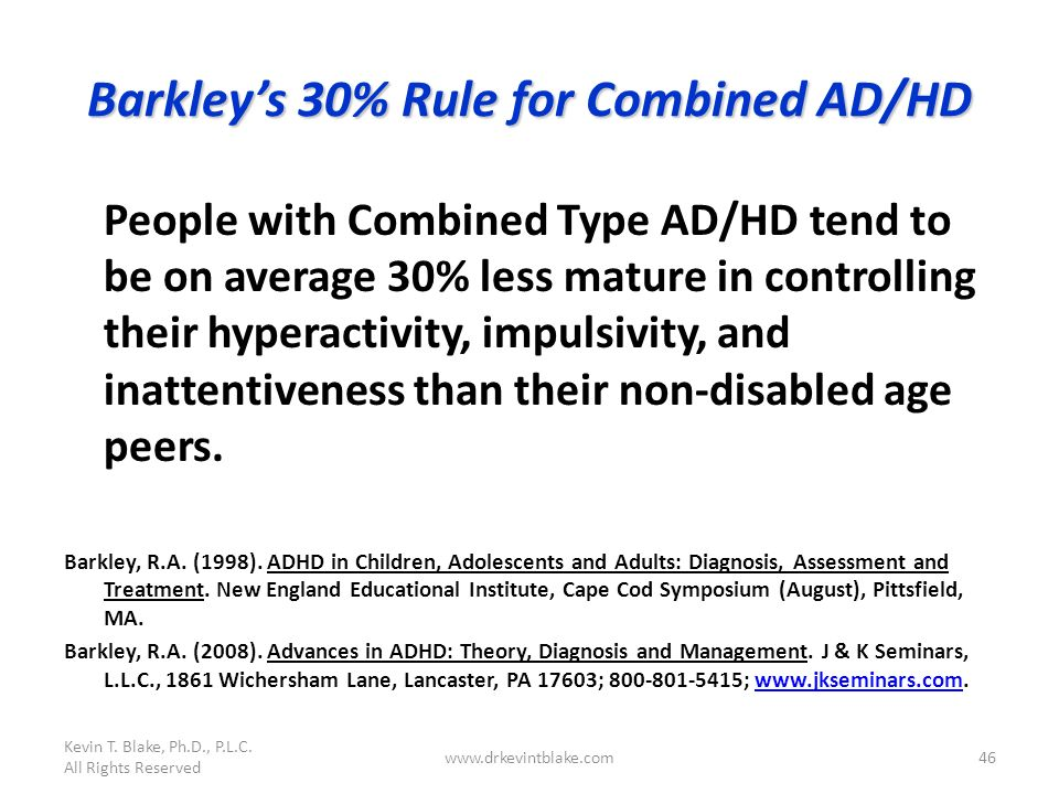 Barkley's 30% Rule for Combined AD/HD
