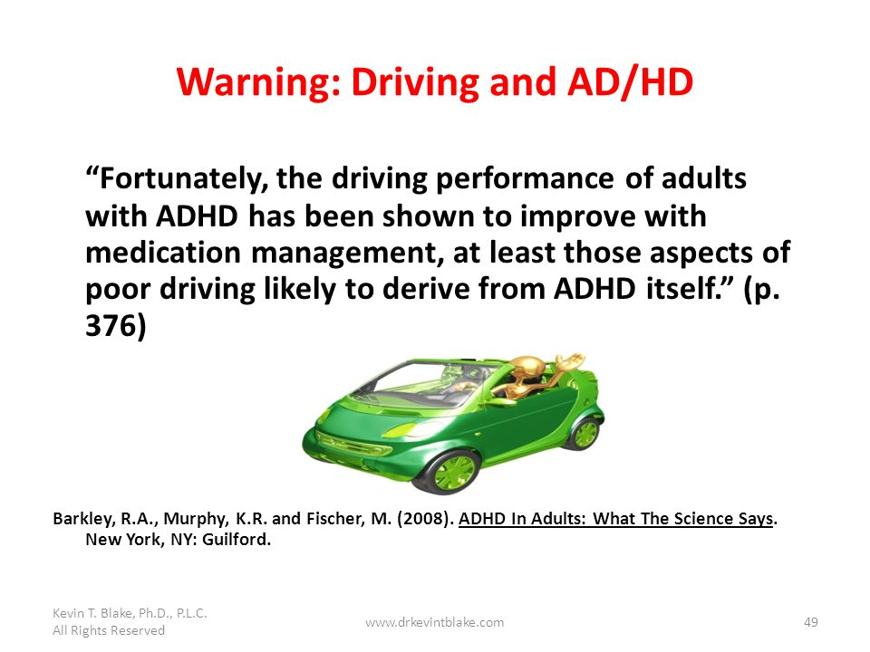 Warning: Driving and AD/HD