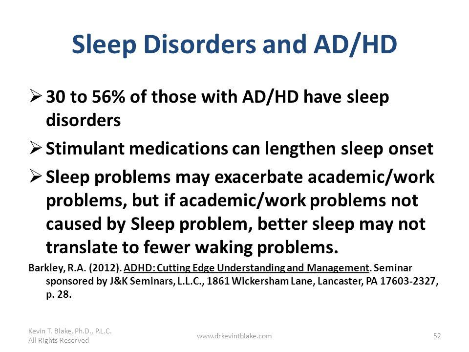 Sleep Disorders and AD/HD