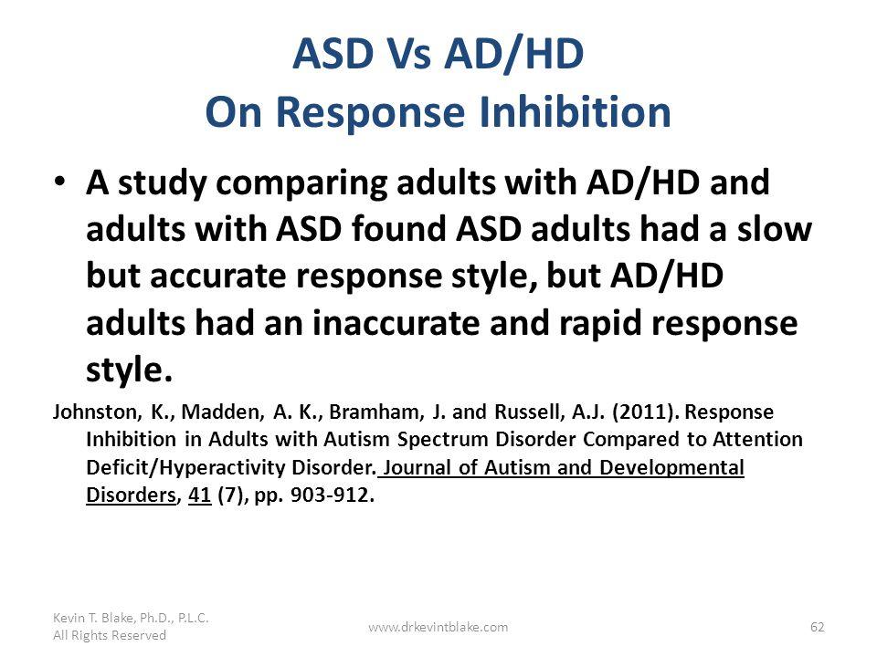 ASD Vs AD/HD On Response Inhibition