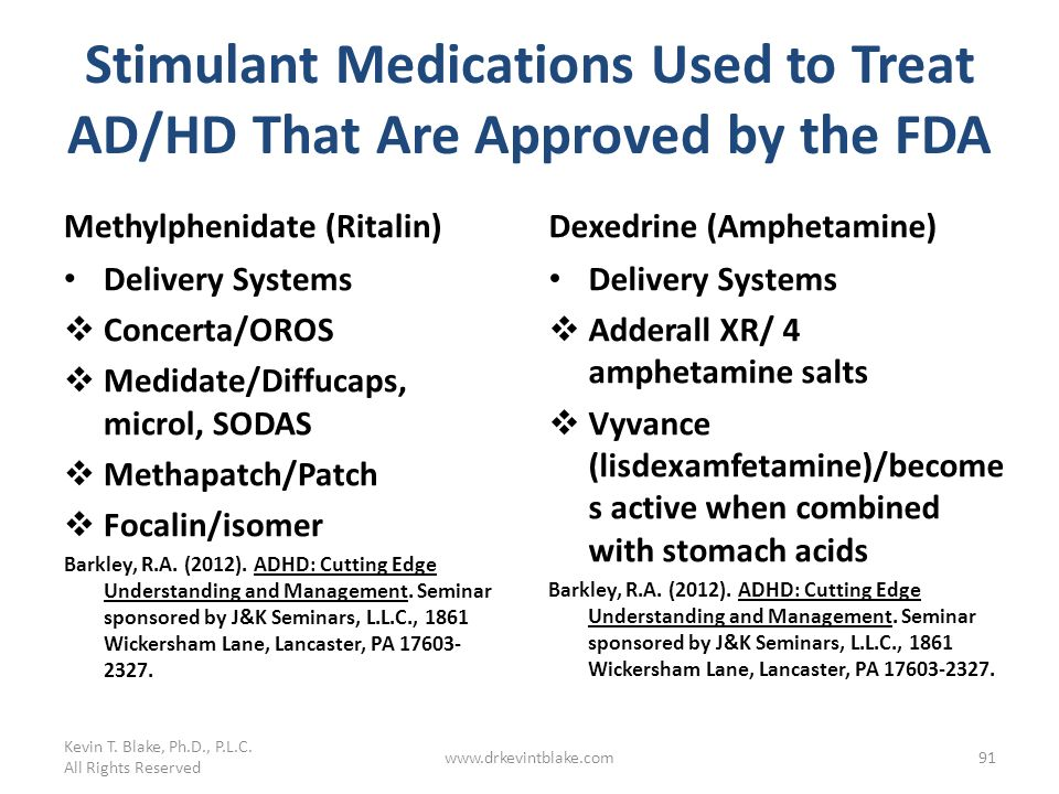Stimulant Medications Used to Treat AD/HD That Are Approved by the FDA