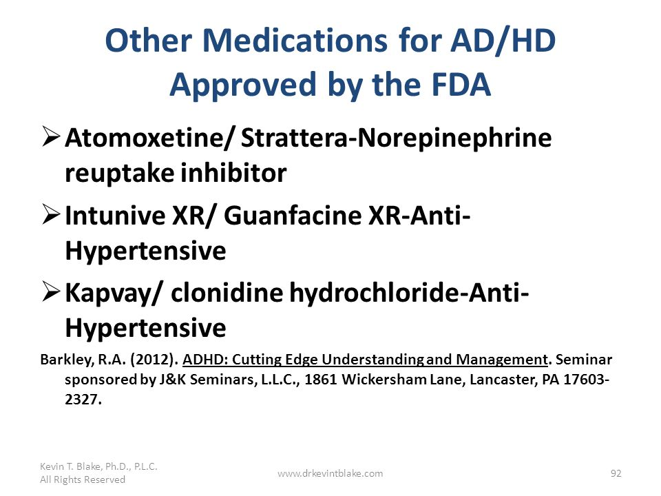 Other Medications for AD/HD Approved by the FDA