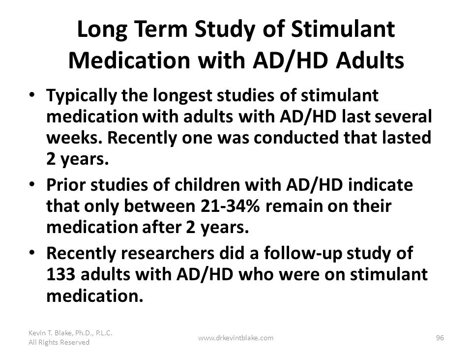 Long Term Study of Stimulant Medication with AD/HD Adults