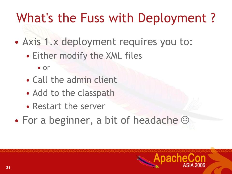 What s the Fuss with Deployment
