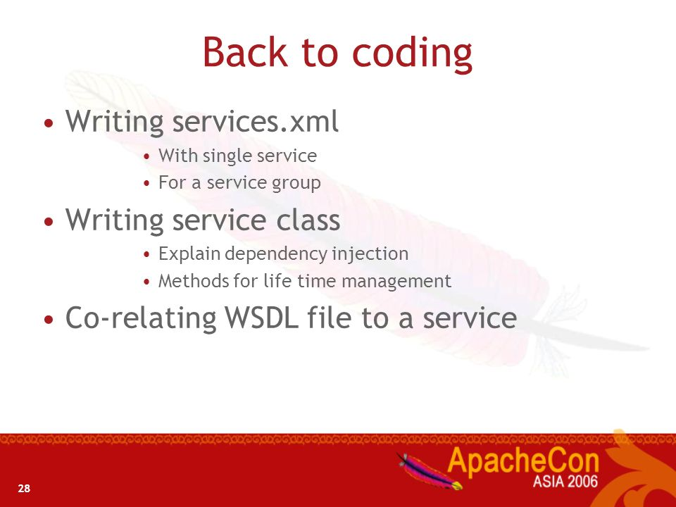 Back to coding Writing services.xml Writing service class