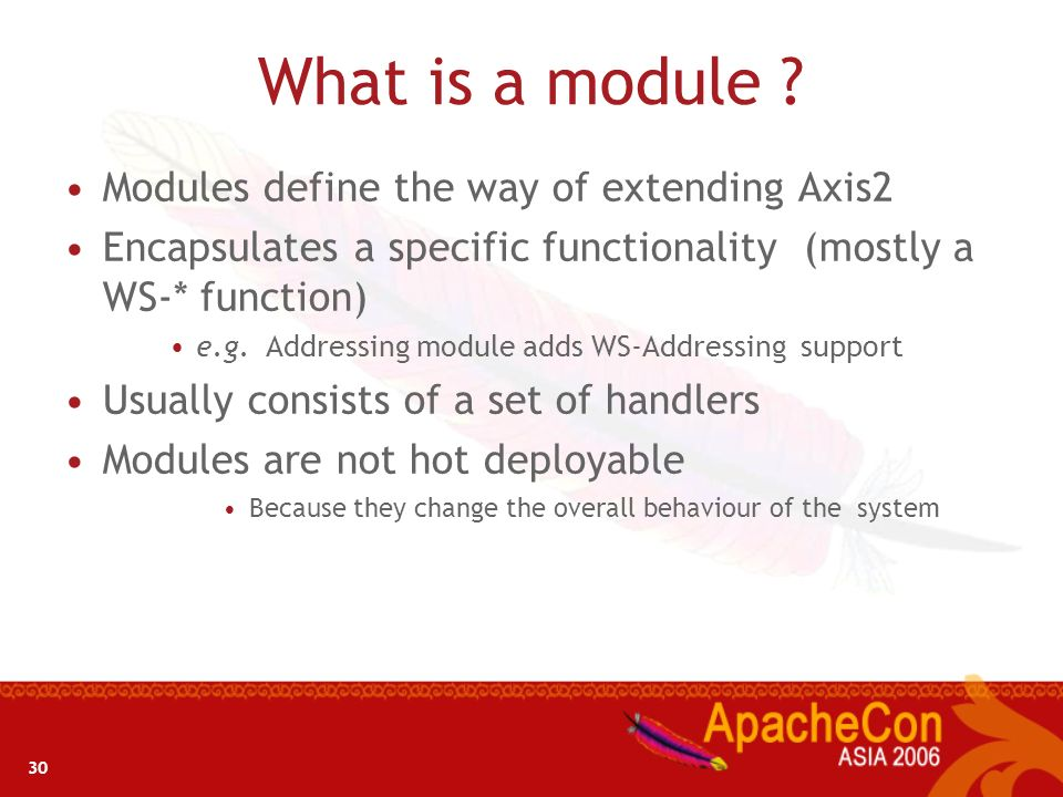 What is a module Modules define the way of extending Axis2