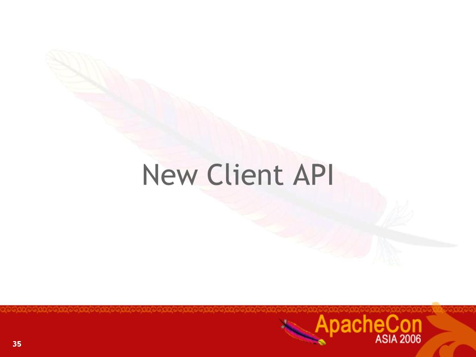 New Client API 35