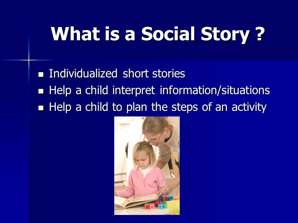 What is a Social Story Individualized short stories