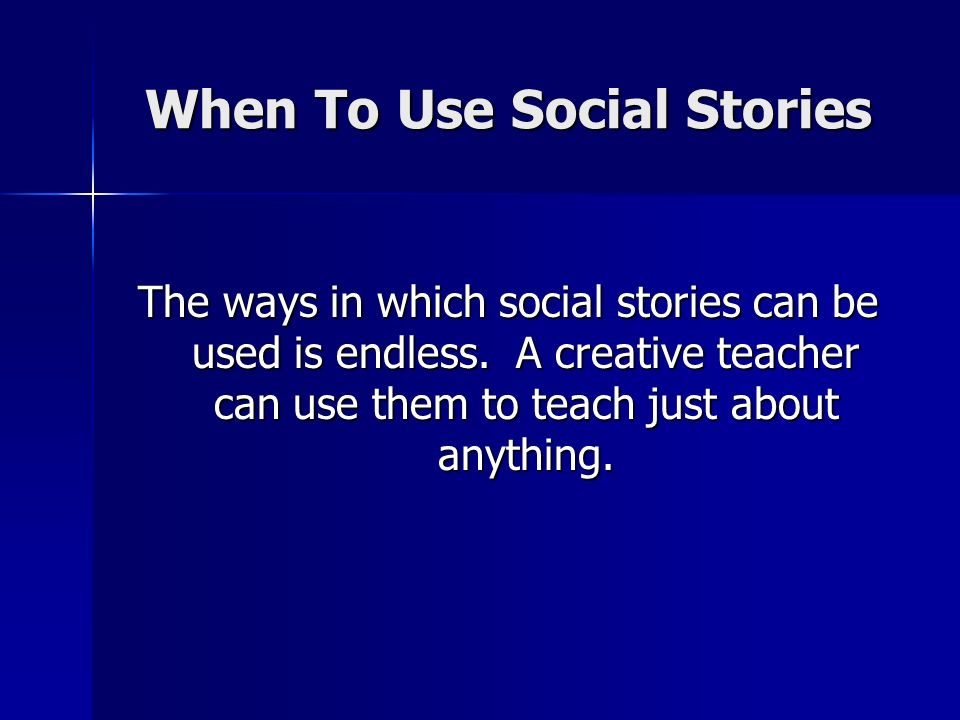 When To Use Social Stories