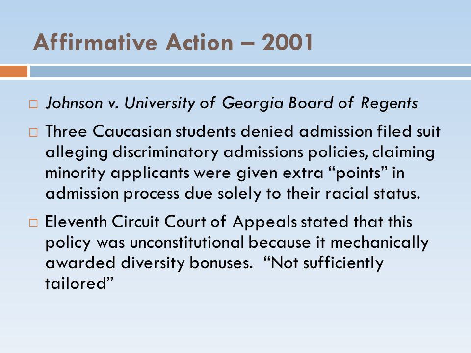 Affirmative Action – 2001 Johnson v. University of Georgia Board of Regents.