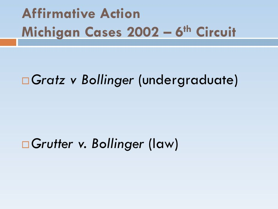 Affirmative Action Michigan Cases 2002 – 6th Circuit