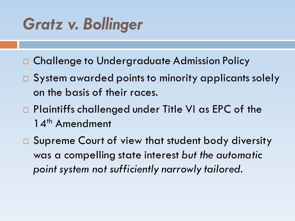 Gratz v. Bollinger Challenge to Undergraduate Admission Policy