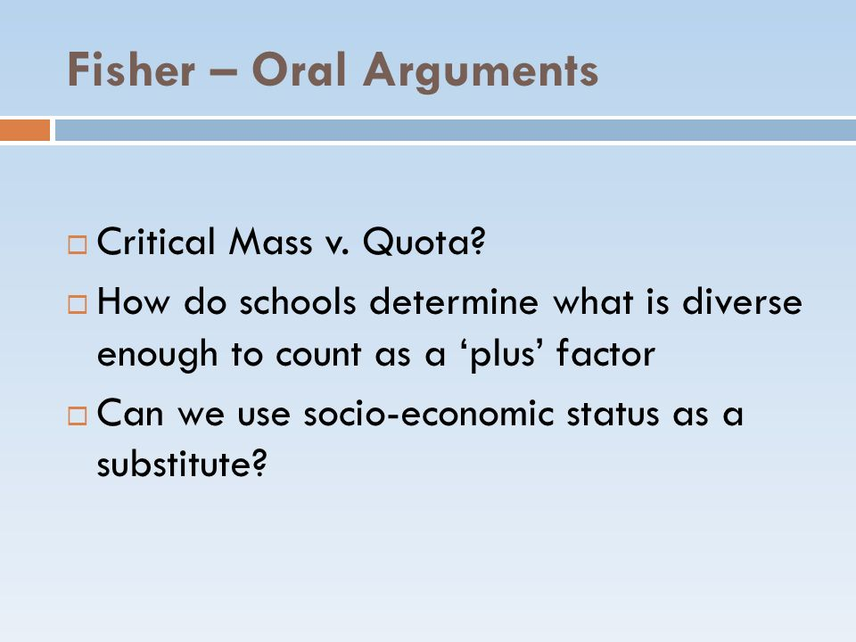 Fisher – Oral Arguments