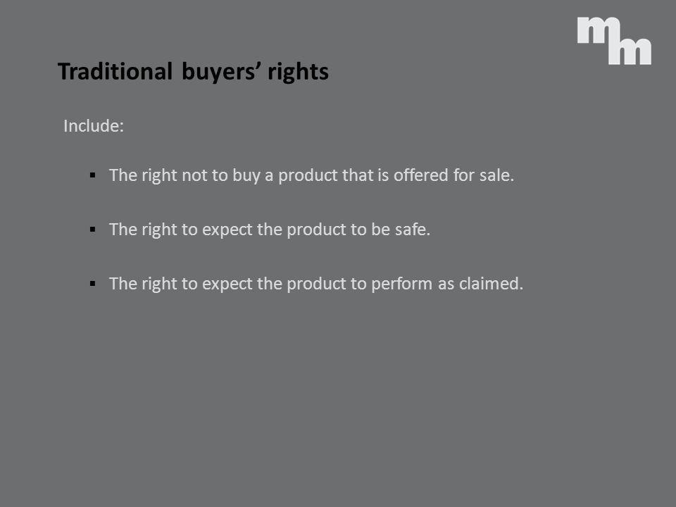 Traditional buyers' rights
