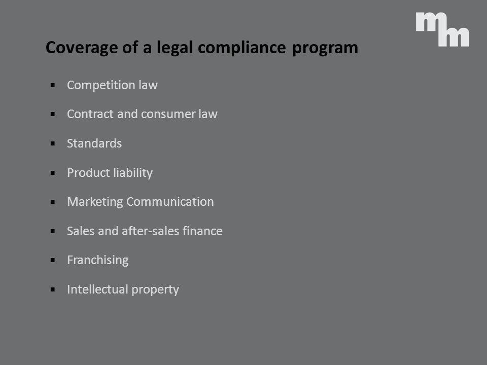 Coverage of a legal compliance program